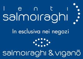 Lenti Salmoiraghi in esclusiva nei negozi Salmoiraghi & Viganò